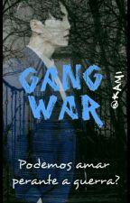Gang War - BTS by Kami-Malfoy