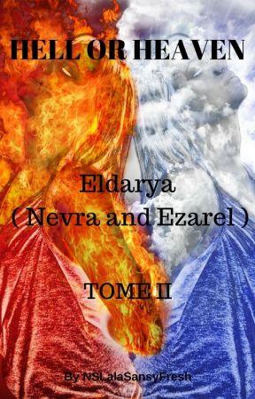 Hell or Heaven ?   Eldarya   [ Nevra et Ezarel ] ( Tome II) by NSLalaSansyFresh