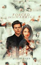 Forced into Marriage (a harry styles fanfic) by SeptumScorpio