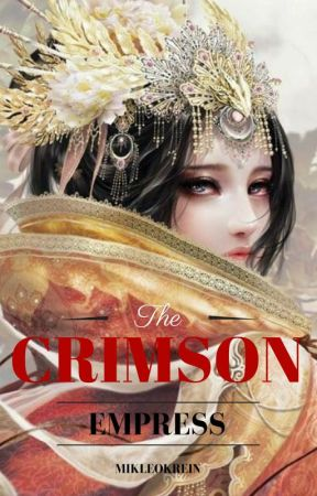 The Crimson Empress (BL) by MikleoKrein
