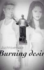 Burning Desire by justinsversace