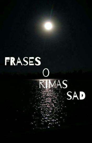 Frases O Rimas Sad Chicainvisible0027 Wattpad