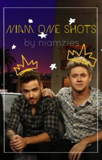 Niam One Shots ✎ niamzies