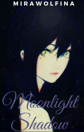 Moonlight Shadow by MiraWolfina