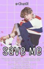 Save Me   k.th by -ChanGi