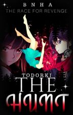 The Hunt    Todoroki Shouto x Villian!Reader    ✔ by Todorki