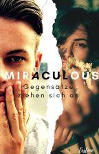 »Miraculous« Gegensätze ziehen sich an by Eestone