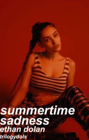 summertime sadness | ethan dolan by trilogydols
