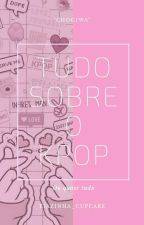 GUIA KPOP by Tiazinha_cupcake