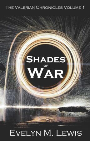 Shades of War by EvelynMLewis