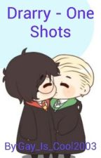 Drarry - One Shots by Gay_Is_Cool2003