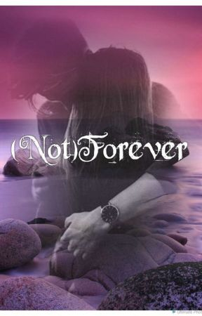 (Not)Forever by fufulametumblrshit