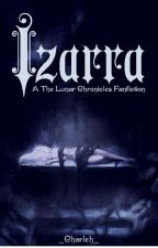 Izarra (A The Lunar Chronicles Fanfiction) by _Charleh_