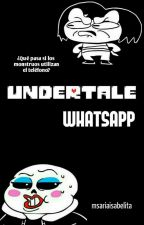 Undertale WhatsApp :v by msariaisabelita
