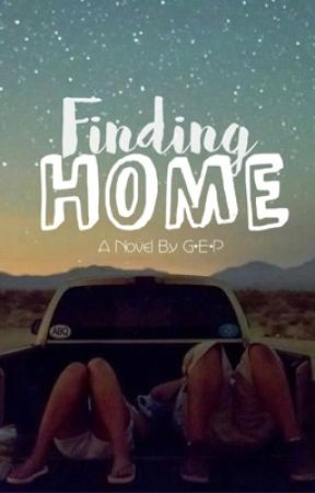 Finding Home by book_obsessed_idiot