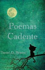 Poemas Cadente by Danielddp