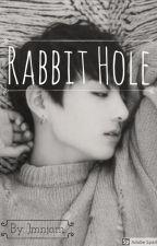 Rabbit Hole by jmnjam