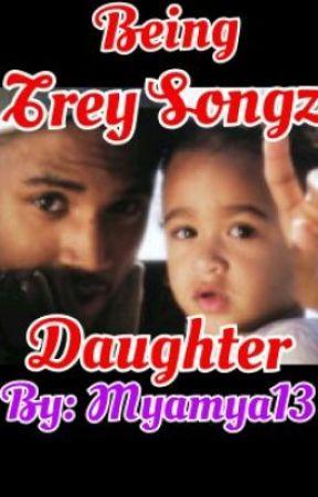 Trey Songz Daughter I Cant Take No More Wattpad