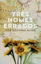 Três Nomes Errados by JovsAlves