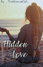 Hidden Love || Gene X Reader [COMPLETED] by _ThatKawaiiGirl_