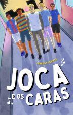 Joca E Os Caras by FabrcioFonseca