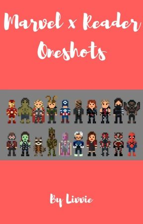 Marvel x Reader Oneshots ~Requests Open~ by lookitsasnake