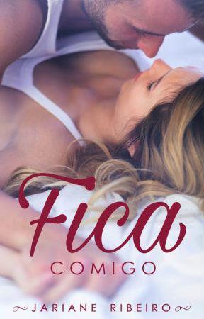 Fica Comigo (DEGUSTAÇÃO) by JarianeRibeiro