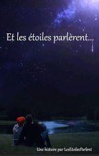 Et les étoiles parlèrent... by LesEtoilesParlent