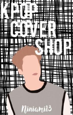 Kpop Cover Shop | Open by niniami13