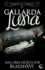Gallarda Luna by BlaiddXVI