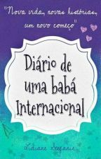 Diário De Uma Babá Internacional by Any_Anonymous