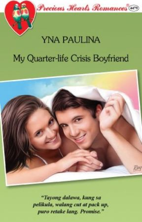 My Quarter-life Crisis Boyfriend (UNEDITED VERSION/PUBLISHED) by WorldShesBored
