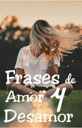 Frases De Amor Y Desamor Libro Diario De Una Ilusion Wattpad