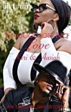 Enough of No Love by LadyK30