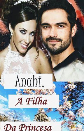 Anahi  A Filha Da Princesa by hittenyOficial