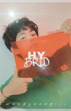 • hybrid ° - k.th by xxsincerelytae