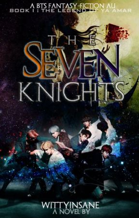 The Seven Knights (BTS AU) by WittyInsane