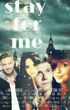 Stay for Me by sohila_horan