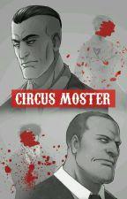 Circus Monster (EddiexWaylon) by GianTK