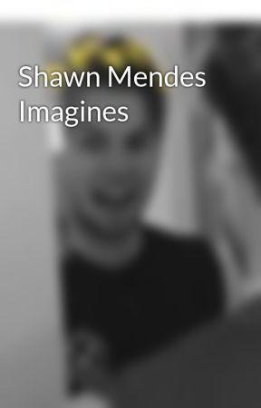 Shawn Mendes Imagines - Roommates - Part One - Wattpad