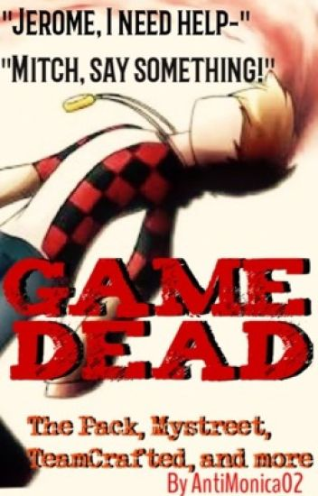Game Dead (The Pack)