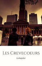 Les Crèvecoeurs by Lechapelier