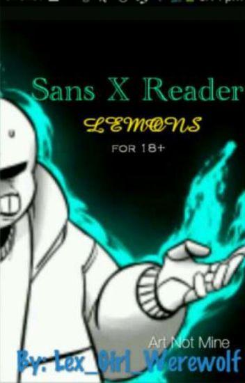 Au Sanses X Reader Lemon Wattpad
