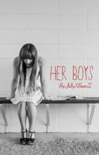 Her Boys  by Ddlg_CuddleBear
