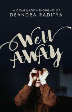 Well Away by retardataire