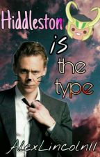 Hiddleston's the type by AlexLincoln11