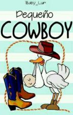 Pequeño Cowboy (ABDL) (Historia Corta) -Finalizada- by Baby_Lur