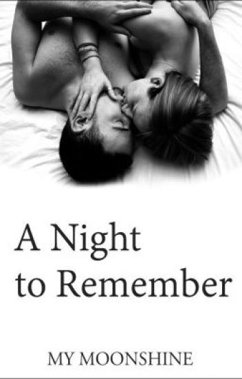 A Night To Remember (COMPLETED)