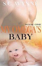 My Omega's Baby by ScWynne