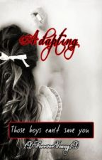 Adapting by 1DForeverYoung1D